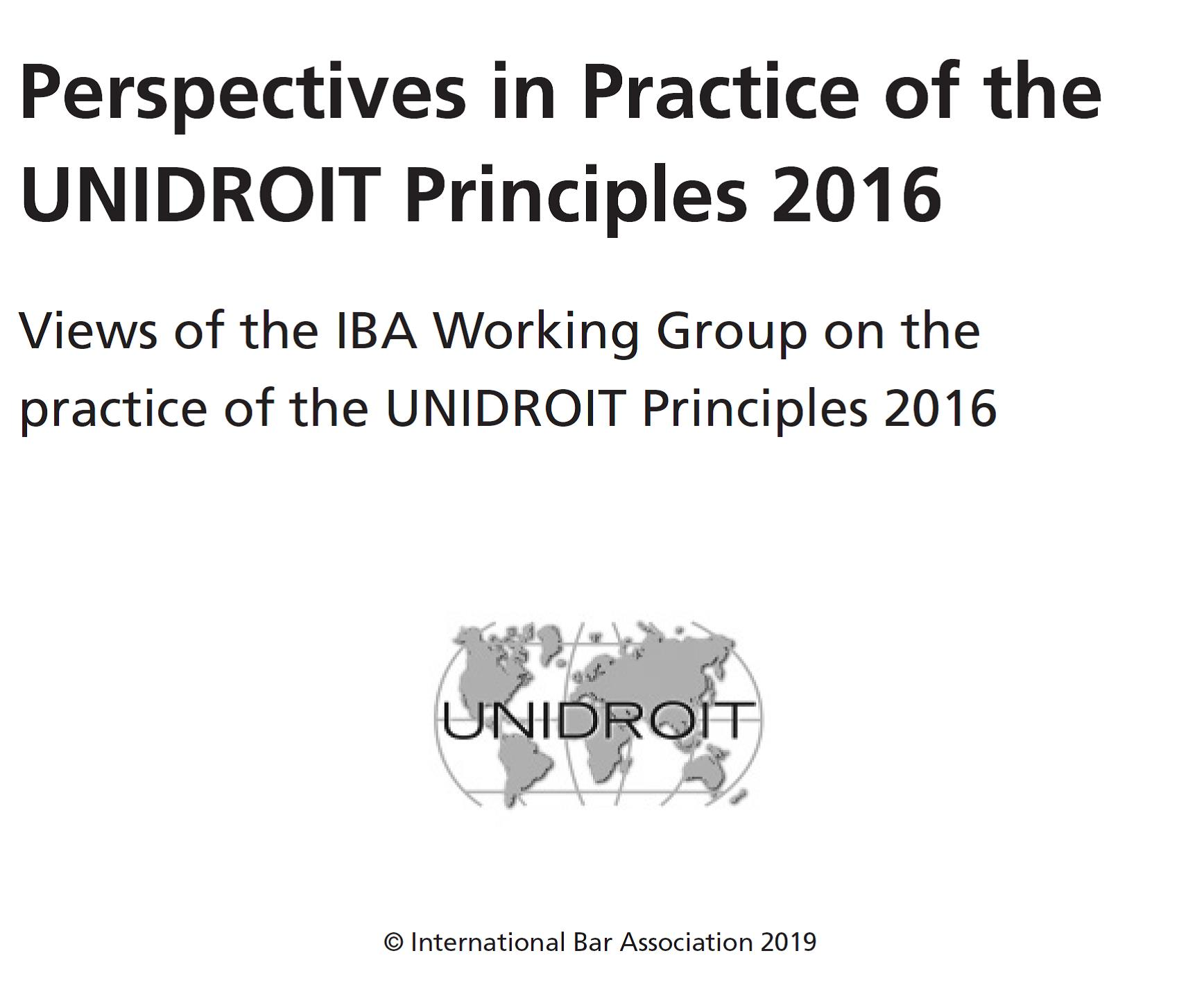 "IBA publishes ""Perspectives in Practice of UNIDROIT Principles 2016"""