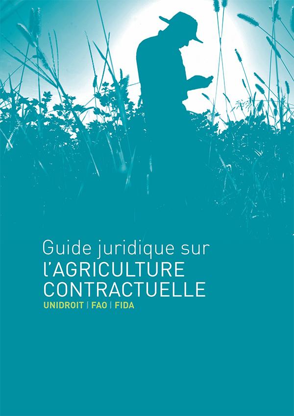 guide juridique sur l'agriculture contractuelle UNIDROIT FAO FIDA